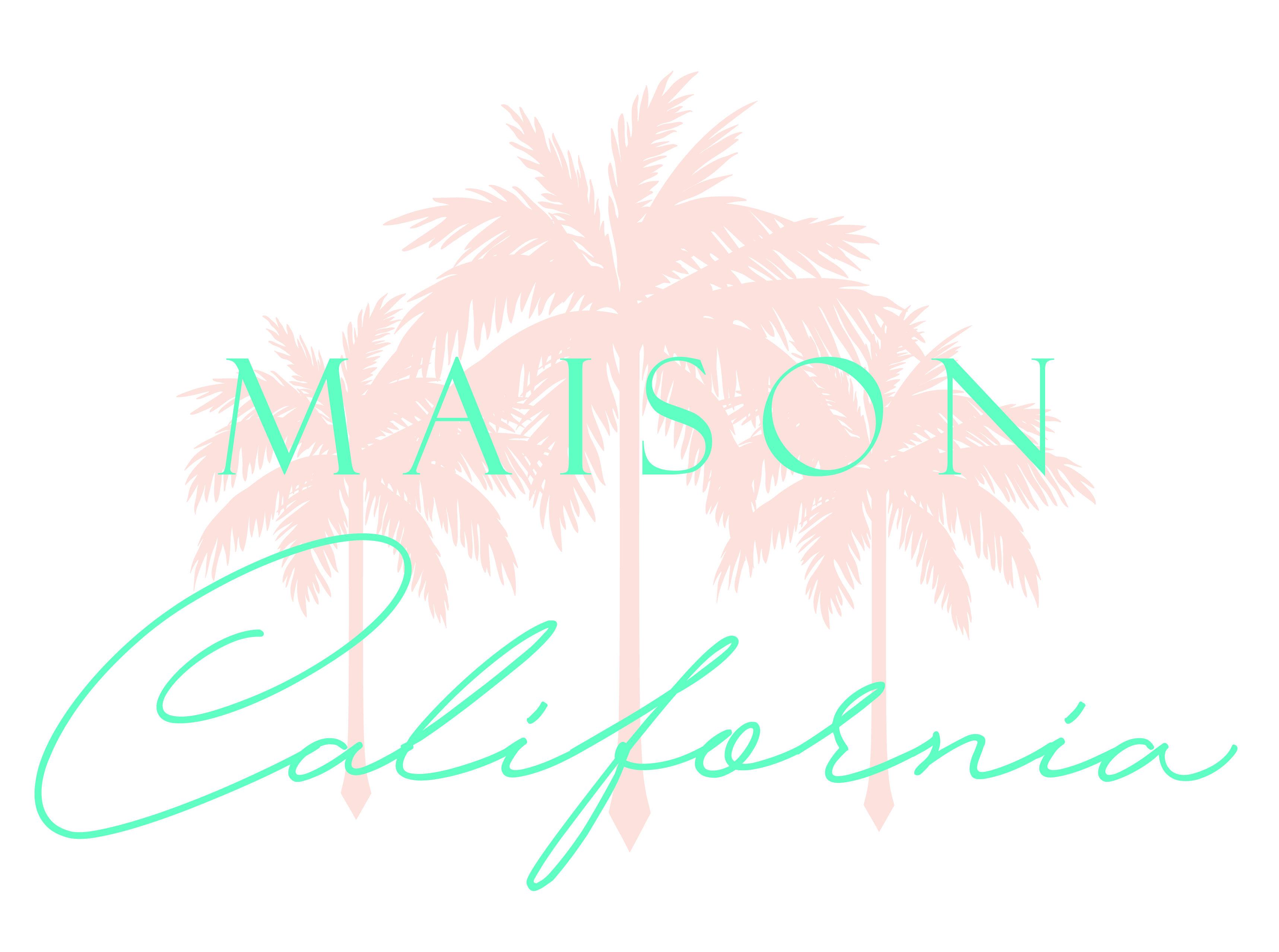 Maison California